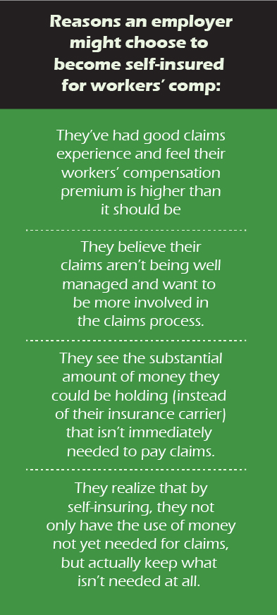 Reasons an employer might choose to become self-insured for workers comp